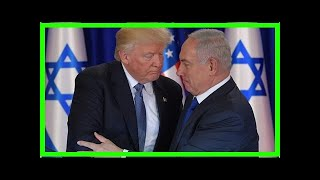 24/7 news-Trump can realize jerusalem was israels capital next week