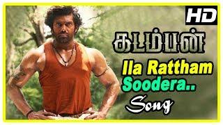 Kadamban Tamil Movie   Ila Rattham Soodera Song   Arya plans to fight back Deepraj   Catherine Tresa