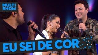 Eu Sei De Cor | Anitta + João Bosco & VinÍcius | Música Boa Ao Vivo | Música Multishow