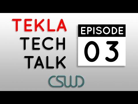 Tekla Tech Talk Episode 03