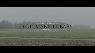 Jason Aldean: You Make It Easy - Episode 1