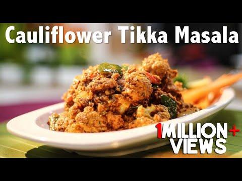 Xxx Mp4 Cauliflower Tikka Masala Gobi Tikka Masala ChefHarpalSingh 3gp Sex