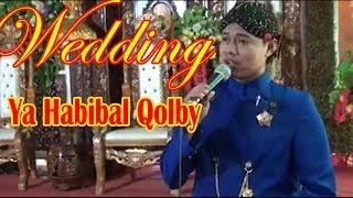 MERDU SEKALI - YA HABIBAL QOLBY BARU - Tembang Sholawat MC. Shofa di Acara Wedding
