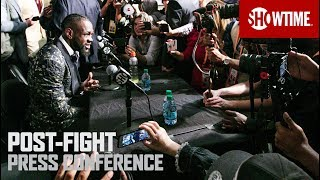 Wilder vs. Fury: Post-Fight Press Conference   SHOWTIME PPV