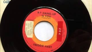 My Hang Up Is You , Freddie Hart , 1972 Vinyl 45RPM