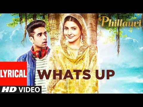 Xxx Mp4 Whats Up Lyrical Video Song Phillauri Anushka Diljit Mika Singh Jasleen Royal Aditya 3gp Sex