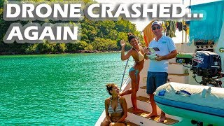Crashed the Drone! Again! - S3:E09 Sailing Vlog