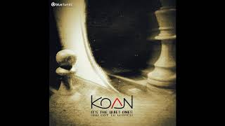 Koan - Everyone Sees Things Their Own Way - Official