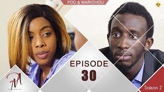 Pod et Marichou - Saison 2 - Episode 30 - VOSTFR