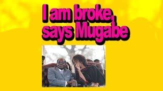 I am Broke says Mugabe.... Zimbabwe Latest Breaking News Today