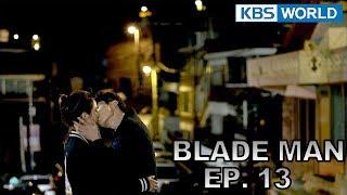 Blade Man   아이언 맨 EP 13 [SUB : KOR, ENG, CHN, MLY, VIE, IND]