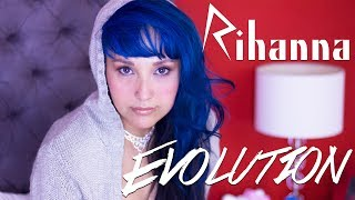 RIHANNA EVOLUTION - 10 canciones en 1 - (Annie McCausland)