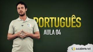 Português - Aula 04 - Classes Gramaticais