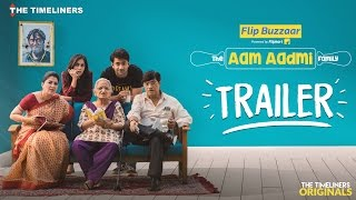 The Aam Aadmi Family Trailer (Web Series) | The Timeliners