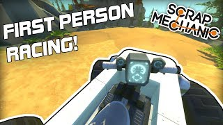 First Person Multiplayer Racing! (Scrap Mechanic #212)