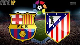 FIFA 17 - FC BARCELONA vs. ATLETICO MADRID | LA LIGA ◄BAR #16►