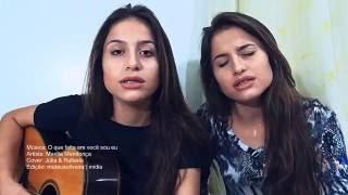 O Que Falta Em Você Sou Eu - Marília Mendonça (cover) Julia e Rafaela