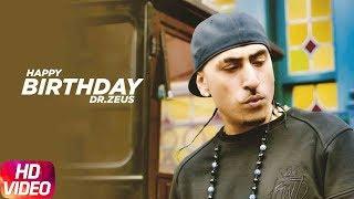 Birthday Wish | Dr. Zeus | Birthday Special Play List | Latest Punjabi Songs 2018 | Speed Records