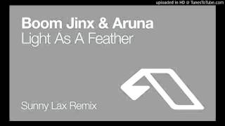 Boom Jinx & Aruna  -  Light As A Feather (Sunny Lax Remix)