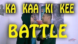 ka kaa ki kee BATTLE // The NEXT (part 1)