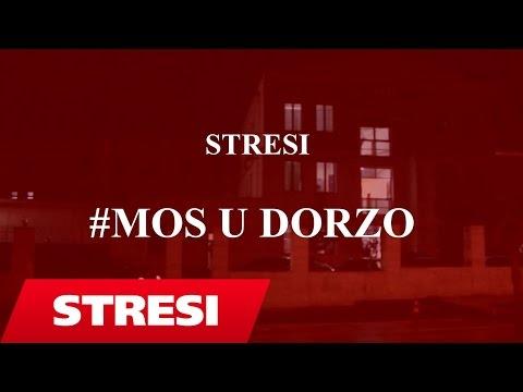 Stresi - Mos U Dorzo (2017)