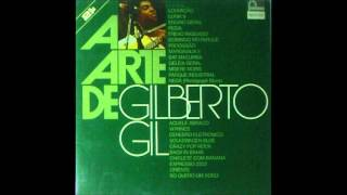 A Arte de Gilberto Gil - Full Album