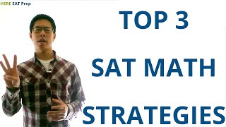 3 SAT Math Strategies to Raise Your SAT Score