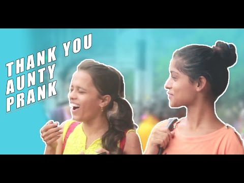 Thank you Aunty   Prank in india   Certified kutiyapaa