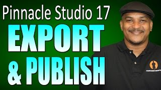 Pinnacle Studio 17 Ultimate - Exporting and Publishing Videos Tutorial