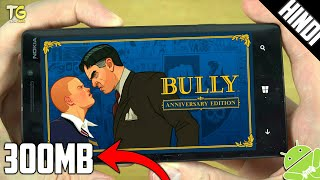 [300MB] Bully Anniversary Edition Highly Compressed | Apk+Data | For Android