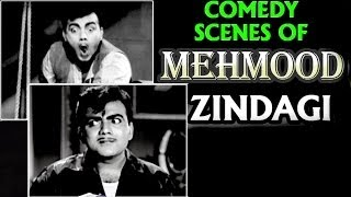 Comedy Scenes of Mehmood - Zindagi