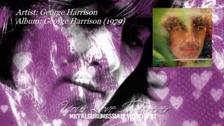 Your Love Is Forever - George Harrison (1979) FLAC Remaster 1080p Video ~MetalGuruMessiah~