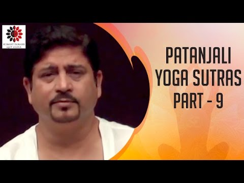 Patanjali Yoga Sutra Part 9 Yoga & Science Path to the Truth by Dr. Bharat Thakur