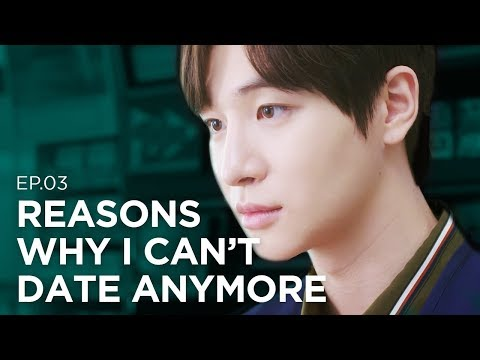 Reasons Why I Can T Date Anymore No Time For Love Ep 3 Eng Sub Dingo Kdrama
