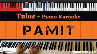 Tulus - Pamit - HIGHER Key (Piano Karaoke / Sing Along)