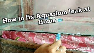 How to fix Aquarium leakage (Hindi)