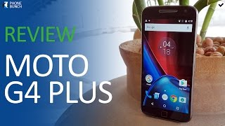Moto G4 Plus Review - Hot for all the Wrong Reasons