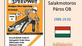 1986.10.02 .Speedway páros ob 4.f - Miskolc(HUN)