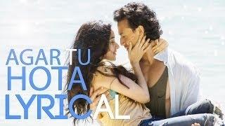 Agar Tu Hota Full Song With Lyrics   BAAGHI   Tiger Shroff, Shraddha Kapoor   Ankit Tiwari  T-Series