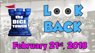 Dice Tower Reviews: Look Back - February 21, 2018