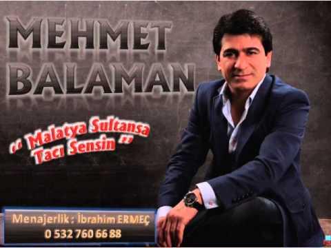 Mehmet BALAMAN Malatya Sultansa Tacı Sensin