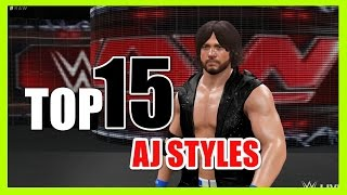 Top 15 Moves of AJ Styles! - WWE 2K16
