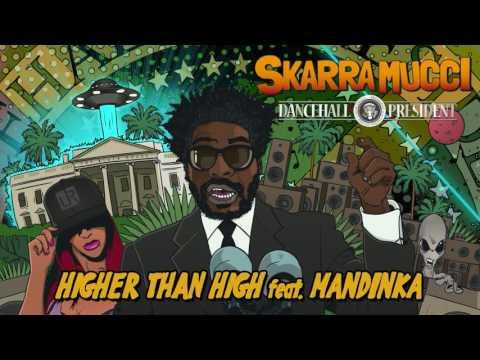 Xxx Mp4 Skarra Mucci Feat Mandinka Higher Than High 3gp Sex