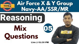 Air Force X & Y Group | Navy-AA/SSR/MR | Reasoning | Mix Questions | By Anil Sir