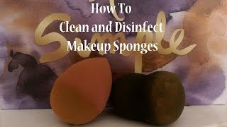BEAUTY SPONGE CLEANING MUST KNOW!!