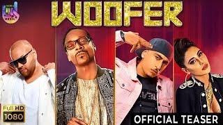 Woofer | Teaser | Snoop Dogg | Dr Zeus | Zora Randhawa | Nargis Fakhri | Matt Alonzo