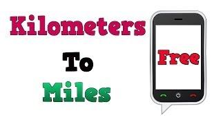 Convert KM To MPH - Miles Per Hour - Kilometer To Mile Conversion Free