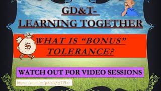 GD&T: What is bonus tolerance?