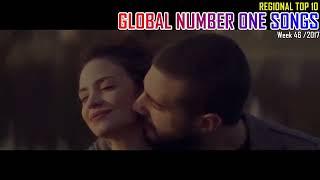 GLOBAL NUMBER ONE SONGS (week 46 / 2017)