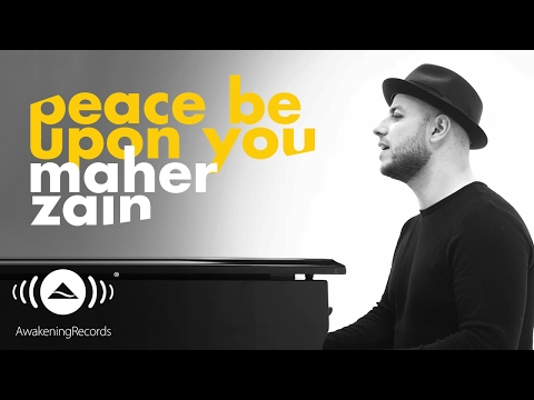 Maher Zain -  Peace Be Upon You | ماهر زين - عليك صلى الله